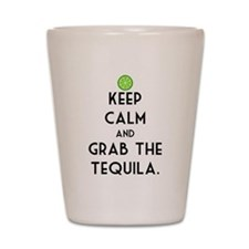 Grab The Tequila Shot Glass
