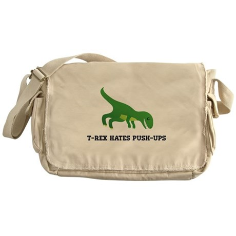 T-Rex Hates Pushups Messenger Bag