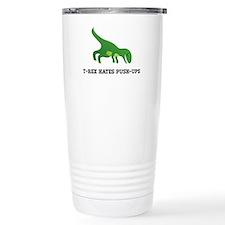 T-Rex Hates Pushups Travel Mug