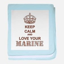 Keep Calm and LOVE Your Marine (desert) baby blank