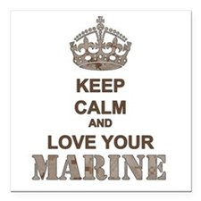 Keep Calm and LOVE Your Marine (desert) Square Car