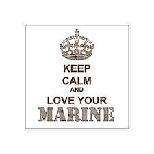 Keep Calm and LOVE Your Marine (desert) Square Sti