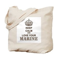 Keep Calm and LOVE Your Marine (desert) Tote Bag