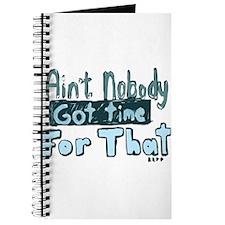 Nobody Got Time Journal