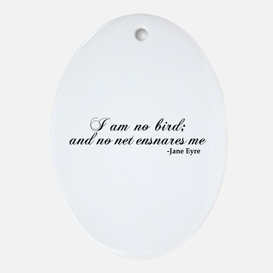 No Net Ensnares Me Ornament (Oval)