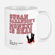 Susan Sarandons Monkey Is Dead Mug