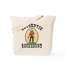 Authentic Rockhound Tote Bag