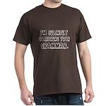 Im Silently Correcting Your Grammar. Dark T-Shirt