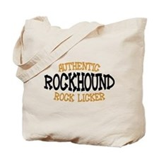 Rockhound Authentic Rock Licker Tote Bag