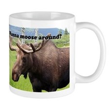 Wanna moose around? Alaskan moose Mug