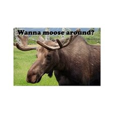 Wanna moose around? Alaskan moose Rectangle Magnet