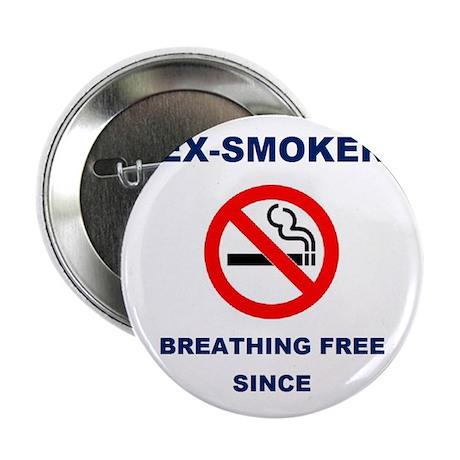 "Proud Ex-Smoker - Breathing Free Since 2008 2.25"""