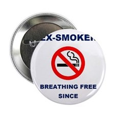 Proud Ex-Smoker - Breathing Free Since 2001 2.25""
