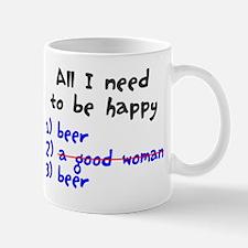 All I need to be happy Mug