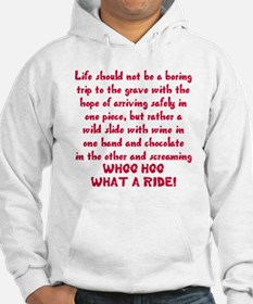 Life should not be a boring trip Hoodie