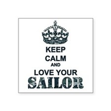 """Keep Calm and LOVE Your Sailor Square Sticker 3"""" x"""