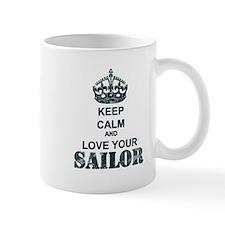 Keep Calm and LOVE Your Sailor Mug