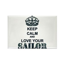 Keep Calm and LOVE Your Sailor Rectangle Magnet