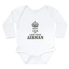Keep Calm and LOVE Your Airman Long Sleeve Infant