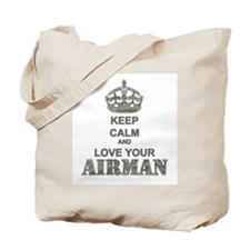 Keep Calm and LOVE Your Airman Tote Bag