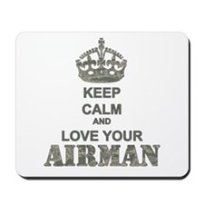 Keep Calm and LOVE Your Airman Mousepad