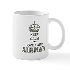 Keep Calm and LOVE Your Airman Mug