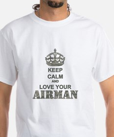 Keep Calm and LOVE Your Airman Shirt
