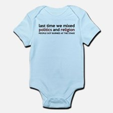 Don't Mix Politics and Religion Infant Bodysuit