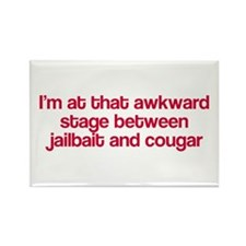 Between jailbait and cougar Rectangle Magnet