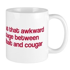 Between jailbait and cougar Mug