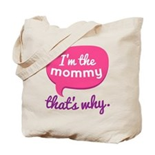 Funny Mommy Quote Tote Bag