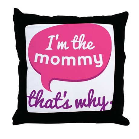 Funny Mommy Quote Throw Pillow