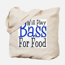 Will Play Bass Tote Bag