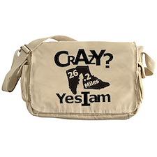Crazy I Am Light Messenger Bag