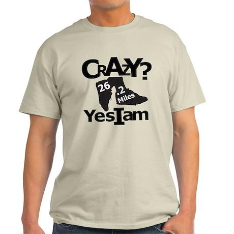 Crazy I Am Light Light T-Shirt