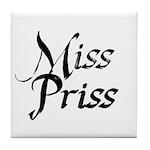 Miss Priss Tile Coaster