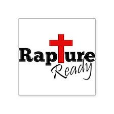 "Rapture Ready Square Sticker 3"" x 3"""