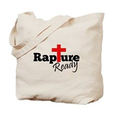 Rapture Ready Tote Bag