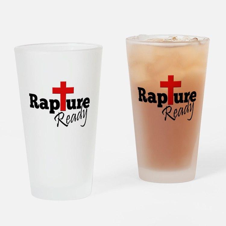 Rapture Ready Drinking Glass