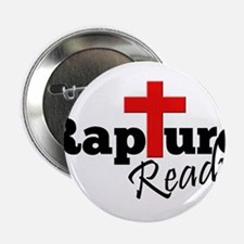 "Rapture Ready 2.25"" Button"
