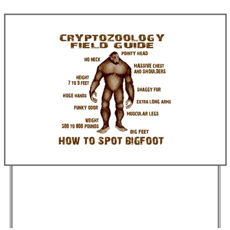 How to Spot Bigfoot - Field Guide Yard Sign