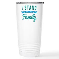 I Stand For The Family Travel Mug