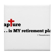 Rapture is MY retirement plan Tile Coaster