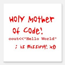 "Mother of Code Square Car Magnet 3"" x 3"""