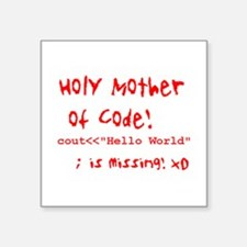 "Mother of Code Square Sticker 3"" x 3"""