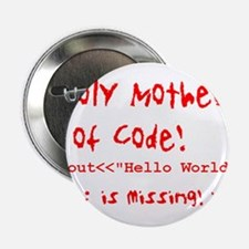 """Mother of Code 2.25"""" Button"""