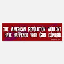 America Wouldnt Have Happened Bumper Bumper Sticker