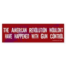 America Wouldnt Have Happened Bumper Sticker