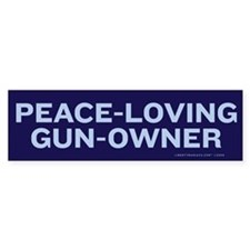 Peace Loving Gun Owner Bumper Sticker