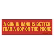 A Gun In Hand Bumper Stickers